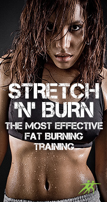 Stretch 'n burn